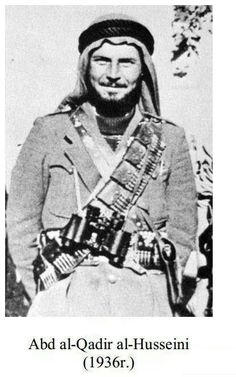 Abd al-Qadir al-Husseini (Palestinian Arab, 1936 CE Palestine)
