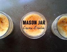 I need a kitchen blowtorch thingie and small mason jars, stat!
