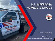 US American Towing Service Wrecker Service, Flatbed Towing, Towing Company, 24 Hour Service, Flat Tire, Tow Truck, Working Area, Transportation, American