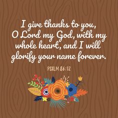 Thanksgiving is a time to say our blessings for the delicious feast before us. We put together a few psalms of thanksgiving to help you celebrate! Psalm Of Thanksgiving, Thanksgiving Pictures, Thanksgiving Greetings, Thanksgiving Scriptures, Thanksgiving 2017, Positive Bible Verses, Bible Verses Quotes Inspirational, Scripture Quotes, Fall Bible Verses