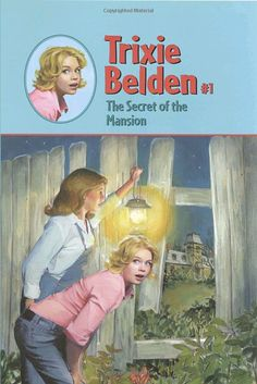 I still go back and read my Trixie Belden books. I have the whole series. She had the best adventures. =)