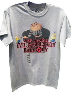 Despicable Me Gru Just Another Evil Good Looking Bald Guy T-Shirt Minion Mayhem
