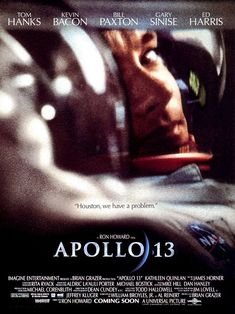 Apollo 13 - Brilliant movie. Emotional and exciting. Especially engaging in light of my love for space.