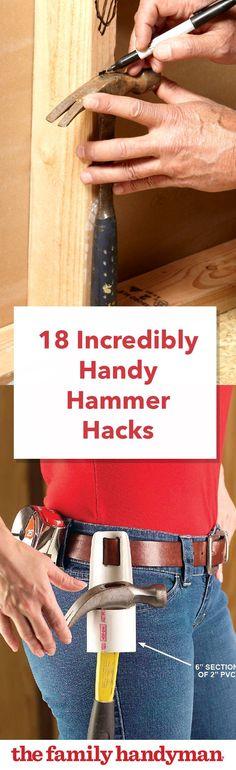 18 Incredibly Handy Hammer Hacks