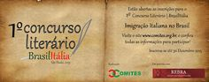 ♥ Inscrições Abertas para o 1º Concurso Literário Brasil Itália ♥  http://paulabarrozo.blogspot.com.br/2015/12/inscricoes-abertas-para-o-1-concurso.html