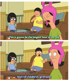 Bob's Burgers / Tina Belcher / Gene Belcher / Louise Belcher - gotta have them all Bobs Burgers Quotes, Adventure Time, Netflix, Tv Quotes, Movie Quotes, Funny Quotes, Lyric Quotes, Bob S, All That Matters