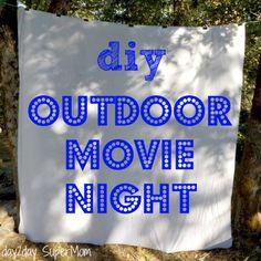 Summer Activities: DIY Outdoor Movie Night #summeractivities
