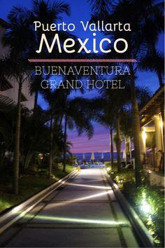 Puerto Vallarta, Mexico, Buenaventura Grand Hotel and Spa - champaigntoast.com