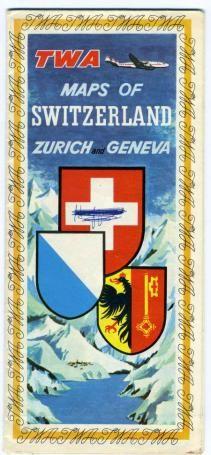 TWA Maps of Switzerland Zurich & Geneva 1956