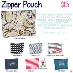 Zipper Pouch by Thirty-One. Fall/Winter 2015.  Fall / Winter 2015.  Thirty One Gifts!  Join my FB. group,a place for my Customers and new future Customers!  NO 31 Consultants please! Thanks https://www.facebook.com/groups/221123648035423/