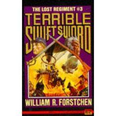 Lost Regiment #3 - Terrible, Swift Sword