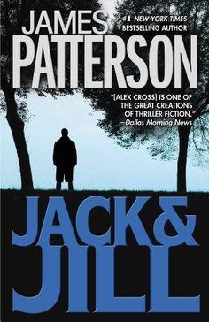 Jack & Jill (Alex Cross) James Patterson, Tornados, Jack Y Jill, Used Books, Books To Read, Alex Cross Series, Thriller Novels, Mystery Thriller, Believe