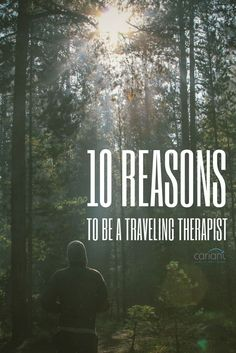 There are a lot of factors to weigh when starting a travel therapy career. Family, friends, money, location, professional goals… all usually top-of-mind (and important) to consider.  In addition to those factors, we ask our potential travelers to consider these 10 reasons to travel.  Travel Therapist | Physical Therapist | Travel PT | OT | SLP | Cariant Health Partners