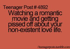 Teenager post?? This is probably true for most single people, no matter their age...lol   # Pin++ for Pinterest #