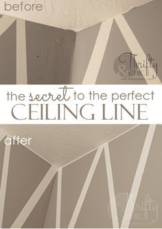 How to get a crisp line everytime where the ceiling and wall meet. Best trick ever!