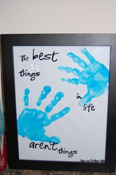 A Crafter in Chaos: Best things in Life Handprint Frame