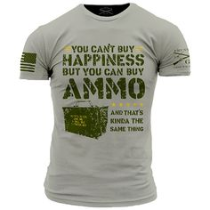 Ammo Is Happiness T-Shirt - Grunt Style Military Men's Grey Tee Shirt.  Details: Grey shirt Ultra comfortable, soft, and light weight 100% cotton Flag and Logo