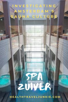 Spa Zuiver Review and Discount Coupon Link to the largest Sauna Spa of Amsterdam (Netherlands)