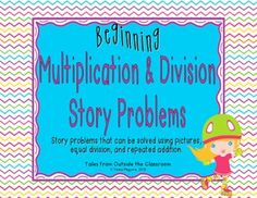 Beginning Multiplication & Division Story Problems