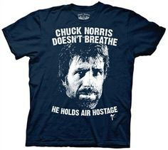 """Chuck Norris Breathe Shirt  This officially licensed Chuck Norris shirt features an image of Chuck's head surrounded by the phrase """"Chuck Norris doesn't breathe...He holds air hostage"""".    Fabric Details        Color: Navy      100% cotton    Our Price: $17.95  - See more at: http://www.oldschooltees.com/Chuck-Norris-Breathe-Shirt-p/cknrs003.htm#sthash.4d7IvFkk.dpuf"""