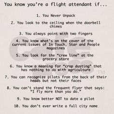 You know you're a Flight Attendant if... Lol!!! So true.