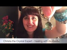 Healing with Moldavite by Christa the Crystal Expert - YouTube