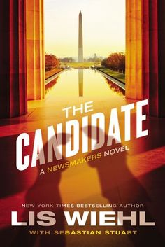 The Candidate {Lis Wiehl} | #tingsmombooks #thomasnelson
