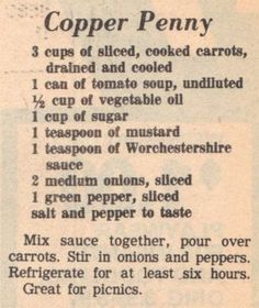 Vintage Clipping For Copper Penny. Made this in the past but I think I will try to modify so there is less sauce, less sugar, maybe agave? Retro Recipes, Old Recipes, Vintage Recipes, Cooking Recipes, Recipies, Yummy Recipes, Carrot Recipes, Vegetable Recipes, Copper Penny Salad