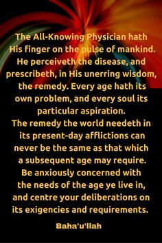 The All-Knowing Physician hath His finger on the pulse of mankind.... #Bahai