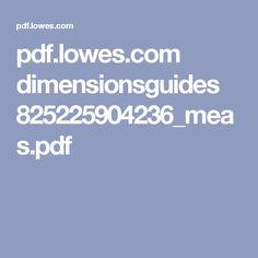 pdf.lowes.com dimensionsguides 825225904236_meas.pdf