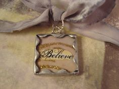 BELIEVE Soldered Glass Art Pendant by victoriacharlotte on Etsy,