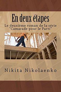 En deux étapes (Fellow du parti t. 2) (French Edition) by... https://www.amazon.com/dp/B078RSQVB6/ref=cm_sw_r_pi_dp_U_x_Z5ptAbPHNRRXG