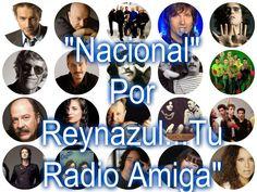 """REYNAZUL TU RADIO AMIGA... Y VIVA POR SIEMPRE...: ESTÁS ESCUCHANDO LA MEJOR MÚSICA """"NACIONAL"""" POR """"R..."""