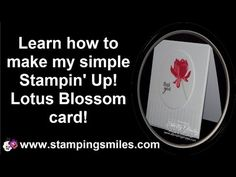 Simple. Simply gorgeous! Stampin' Up! Lotus Blossom Card