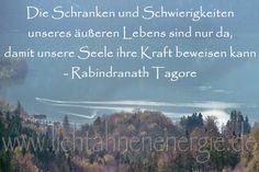 #frohenmontag, #gutewoche, #herausforderung, #kraftderseele, #rabindranathtagore, #Schranken, #schwierigkiten, #Seele, #seelenkraft