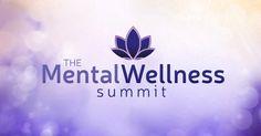 Order the Mental Wellnes Summit Today! Brain Health, Health Diet, Love Me Better, Workplace Wellness, Mental Health Advocate, Joy Of Living, Hypnotherapy, Alternative Medicine, Stress Management