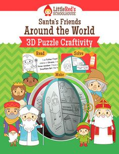 3D Puzzle Craftivity - Santa's Friends Around the World - Students can learn all about gift-bringers from around the world while completing a fun 3D puzzle craft! Learn about: Befana in Italy, Jultomten in Sweden, the Yule Lads in Iceland, the Three Wise Men in Mexico, Father Frost in Ukraine and Sinterklaas in the Netherlands! $