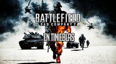 BATTLEFIELD BAD COMPANY 2 PC GAMEPLAY ESPAÑOL | CAPITULO 2 | EN TINIEBLAS