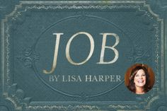 Win a Leader Kit of Lisa Harper's New Bible Study—Job - LifeWay Women All Access - great idea for Ladies Bible Study / Women's Ministry New Bible, Faith Bible, Bible Verses, Job Bible Study, Old Testament Bible, Look At The Book, Book Of Job, Grief Support, Learning To Trust