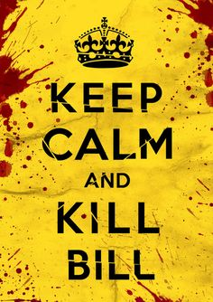 Kill Bill | Keep Calm & Kill Bill Stretched Canvas | Celebrating 10 Years of Kills