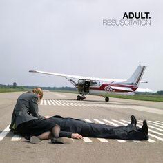 ADULT. presents Resuscitation - Ghostly International