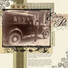 Echoes of the Past...a striking masculine page with great use of pattern and embellishment. An interesting family story adds a personal touch and draws the viewer in for a closer look.