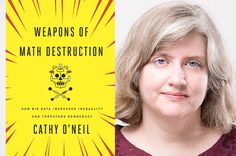 """Salon talks to Cathy O'Neil, author of """"Weapons of Math Destruction,"""" about…"""