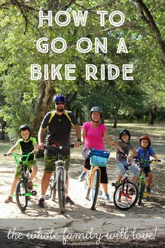Want to go biking with your family? Here's a few tips on how to make it an experience the whole family can enjoy!