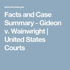 educational resources activities facts case summary gideon wainwright