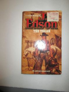 The Texan by J. T. Edson (1985, Paperback) WESTERN