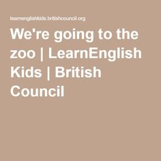 We're going to the zoo | LearnEnglish Kids | British Council