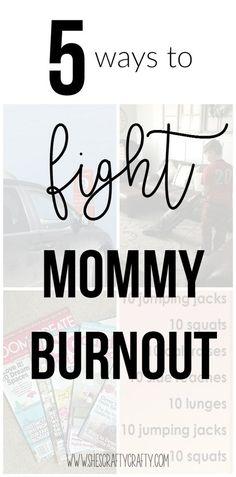 She's crafty- 5 ways to fight mommy burnout