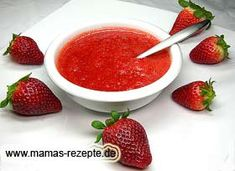 Erdbeersoße | Mamas Rezepte - mit Bild und Kalorienangaben