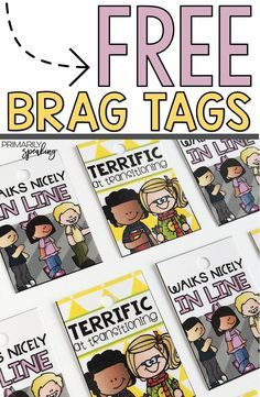 Free brag tags!  These are perfect for recognizing specific learner behaviors.